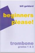 Beginners please! for Trombone G1 & 2