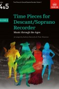 Time Pieces for Descant/Soprano Recorder Volume 2 for Grades 4-5