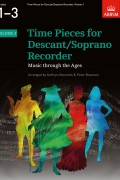Time Pieces for Descant/Soprano Recorder Volume 1 for Grades 1-3
