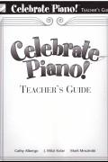 Celebrate Piano! (Teacher's Guide)