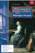 A Performer's Guide to Music of the Baroque Period (Second edition) without CD