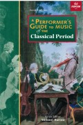 A Performer's Guide to Music of the Classical Period (Second edition) without CD