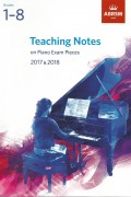피아노 시험곡집 티칭 노트 (Teaching Notes on Piano Exam Pieces) 2017-2018 G1-8