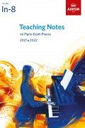 Teaching Notes on Piano Exam Pieces 2021-2022 G In-8